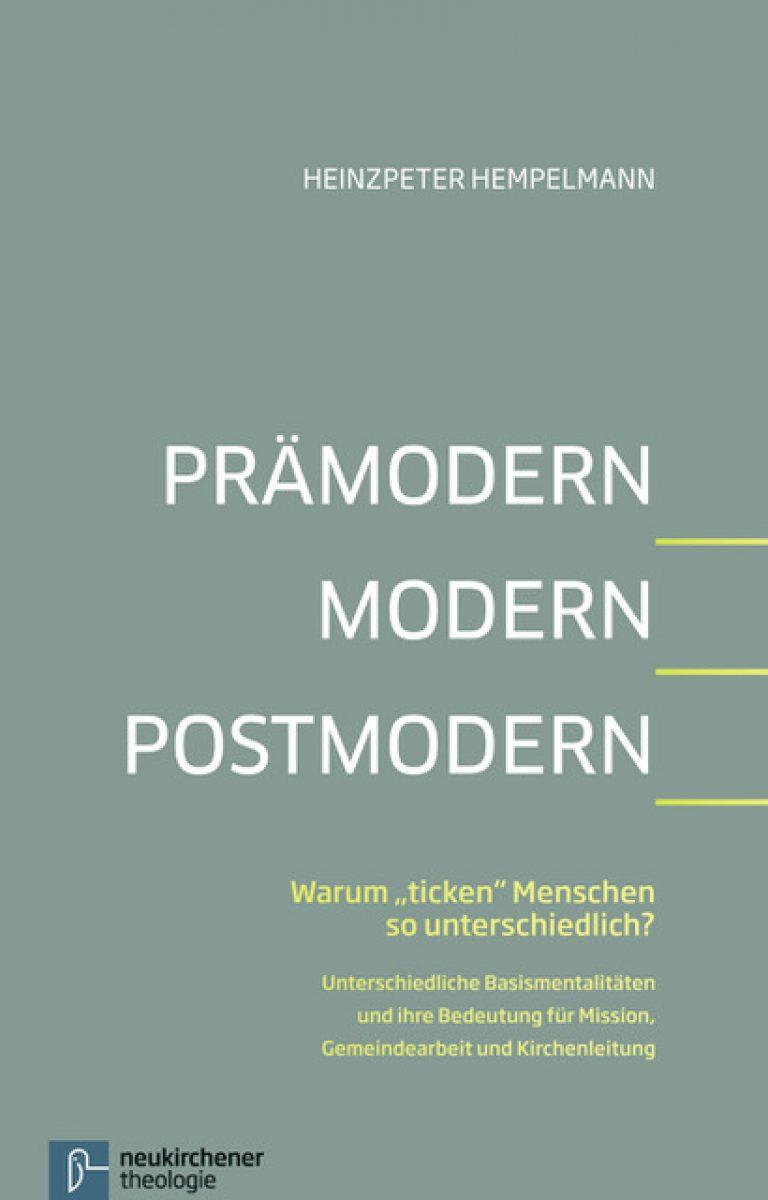 Prämodern Modern Postmodern